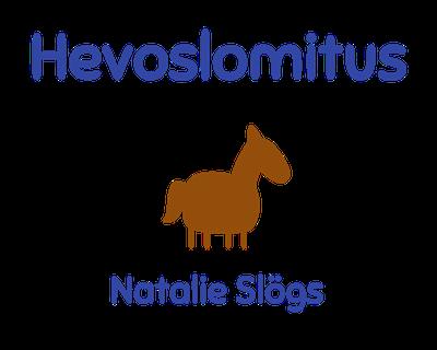 Hevoslomitus Natalie Slögs