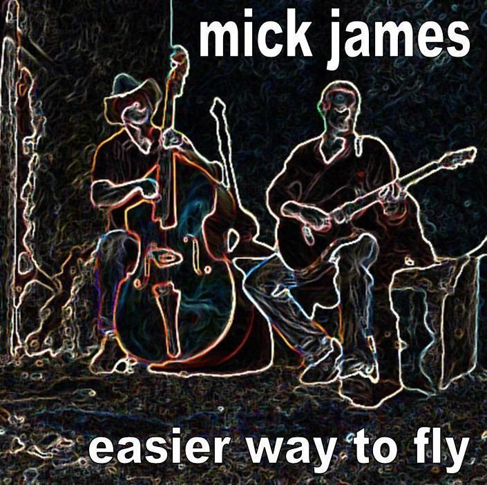 Easier Way To Fly (Mick James)